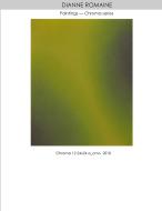 Dianne Romaine - The Chroma Series