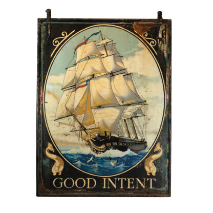 "Double Sided Painted Metal, Hanging Pub Sign, Depicting A Clipper Ship, ""Good Intent""."